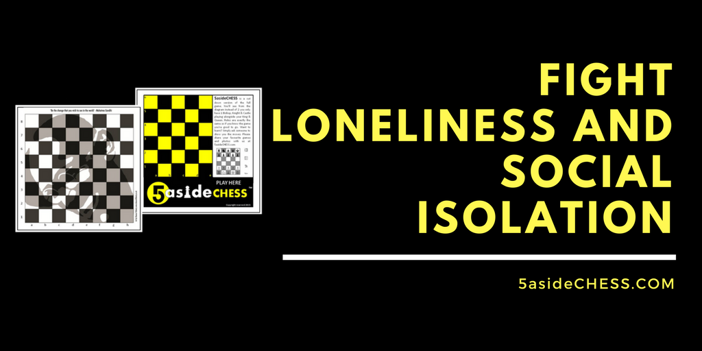 5asidechess fighting social isolation and loneliness