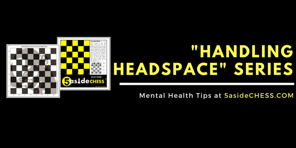 mental health tips 5asidechess